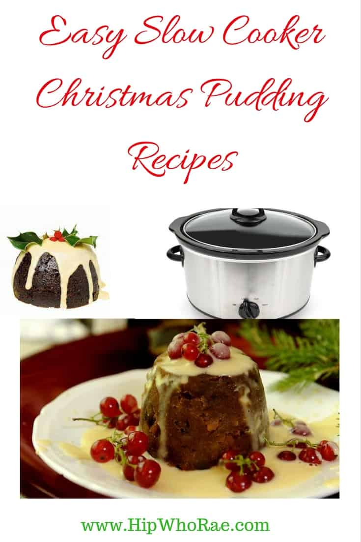 6 Easy Slow Cooker Christmas Pudding Recipes Hip Who Rae