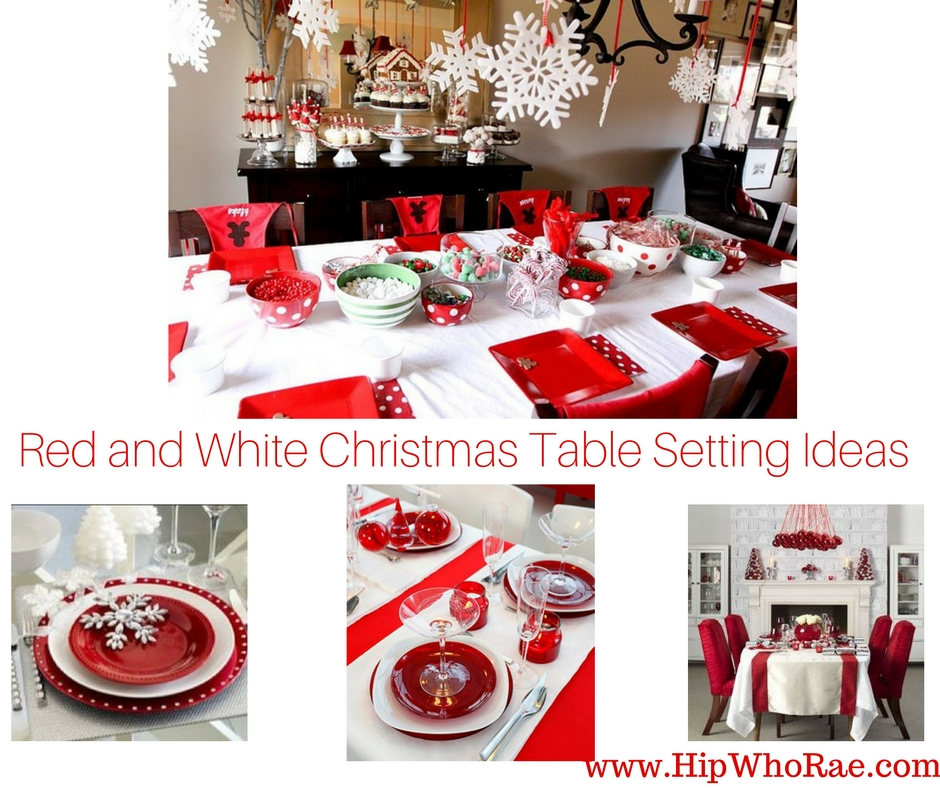Red And White Christmas Table Setting Ideas Hip Who Rae