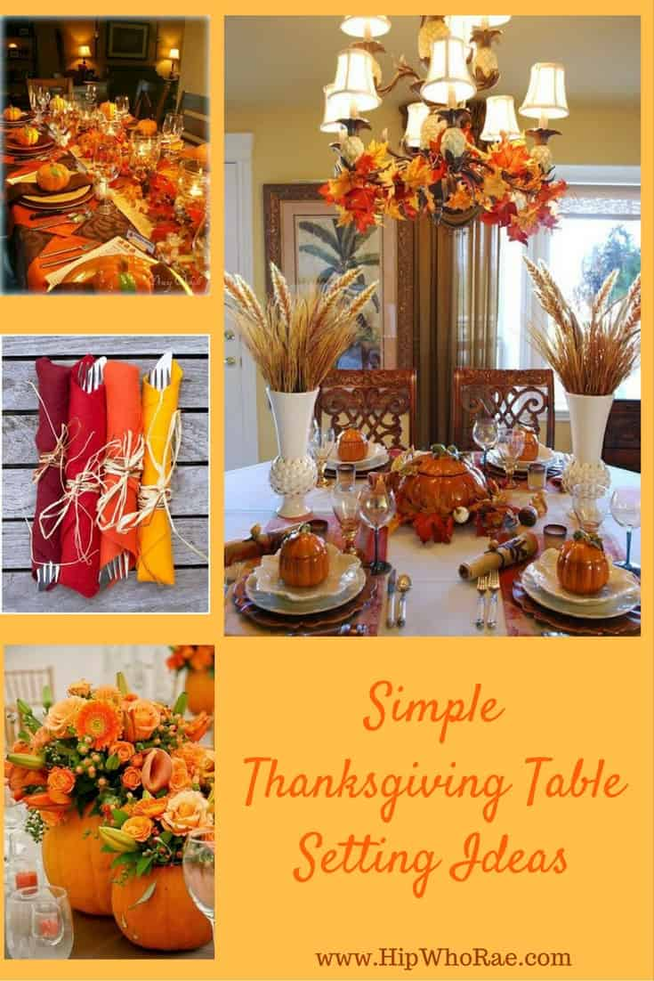 Simple thanksgiving table setting ideas hip who rae Simple thanksgiving table decorations