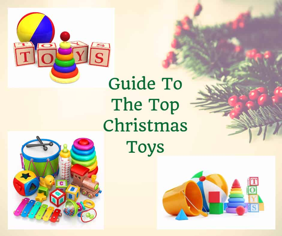 Guide to top christmas toys