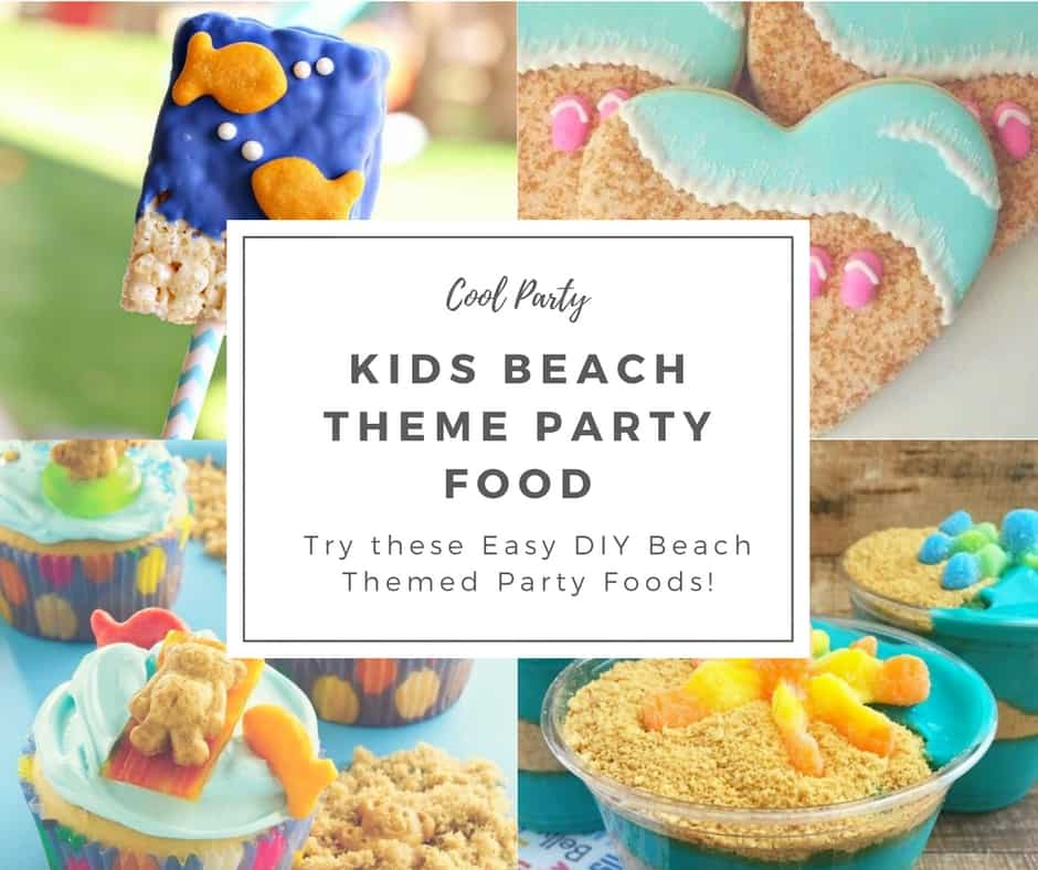 Beach Themed Party Food