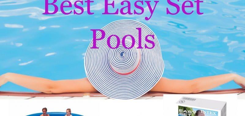 Best Easy Set Pools 2017