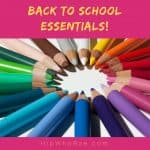 Back to School Essentials For Every Grade