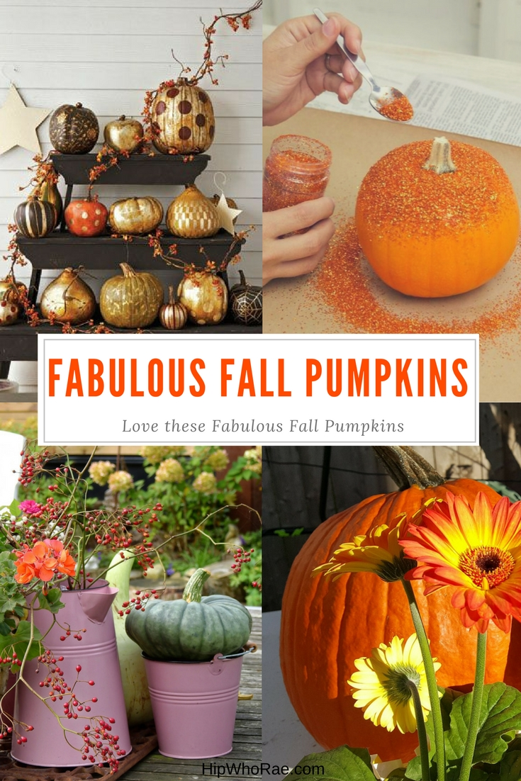 Fabulous Fall Pumpkins Easy DIY For Thanksgiving and Halloween