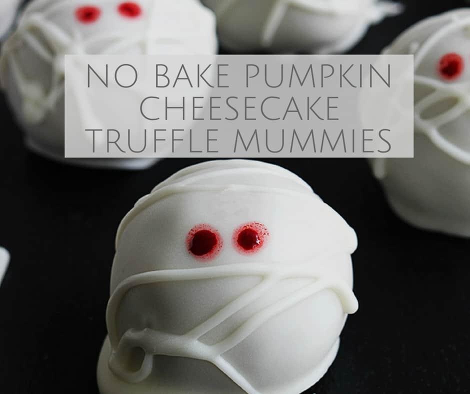 No Bake Pumpkin Cheesecake Truffle Mummies