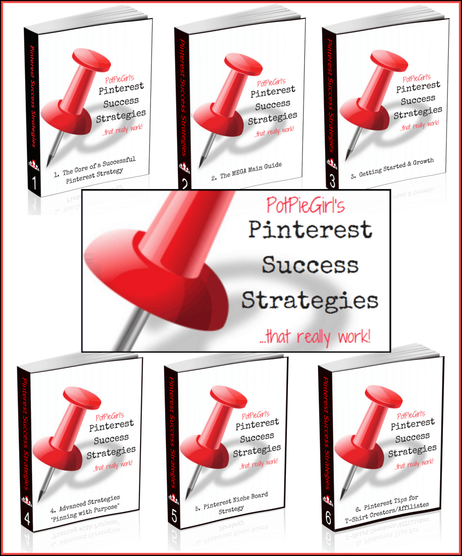 Check out Potpiegirl's Pinterest Success Strategies That really work