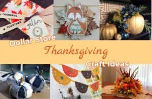 Dollar Store Thanksgiving Craft Ideas