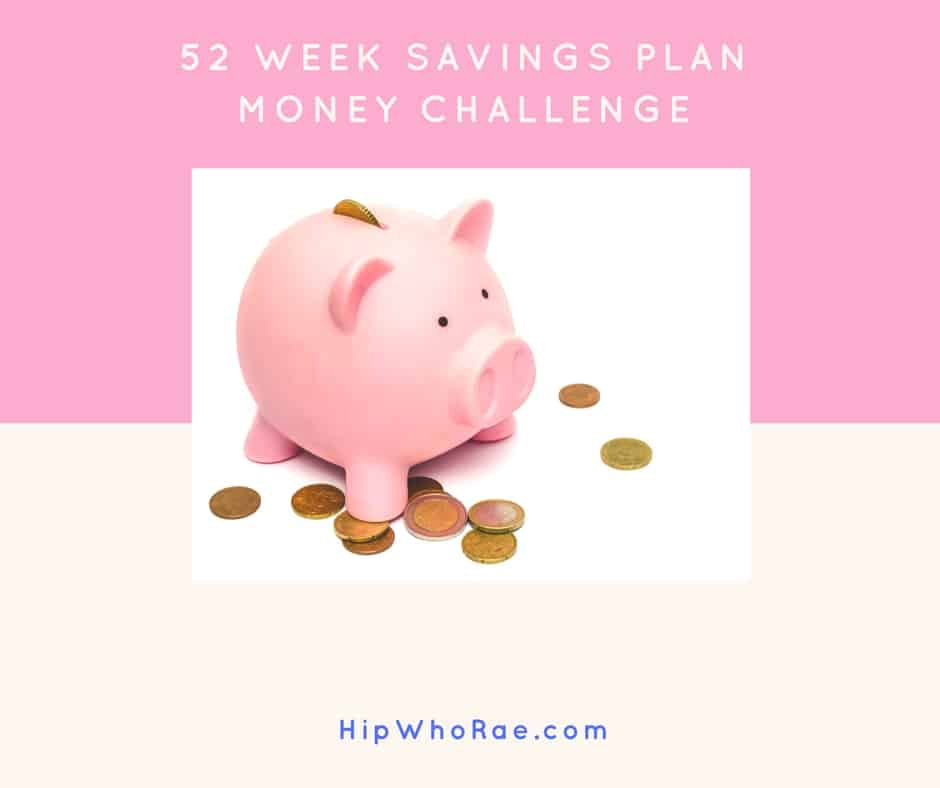 52 Week Saving Plan - Money Challenge
