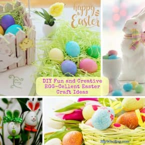 DIY Fun and Creative EGG-Cellent Easter Craft Ideas For the Whole Family to Enjoy.!