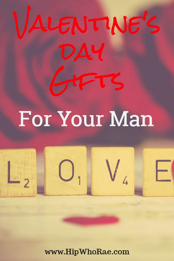 Valentines Day Gifts for your Man, Valentine's day gifts for your manly man