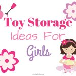 Toy Storage Ideas For Girls