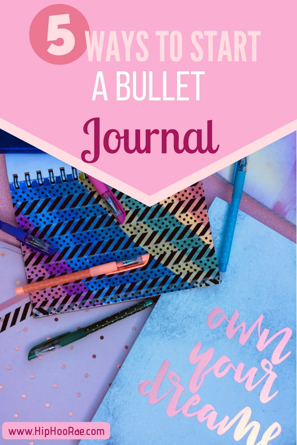 5 Ways To Start a Bullet Journal