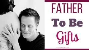 Father To Be Gifts