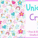 Unicorn Craft – Fun and Easy Unicorn Crafts for Kids