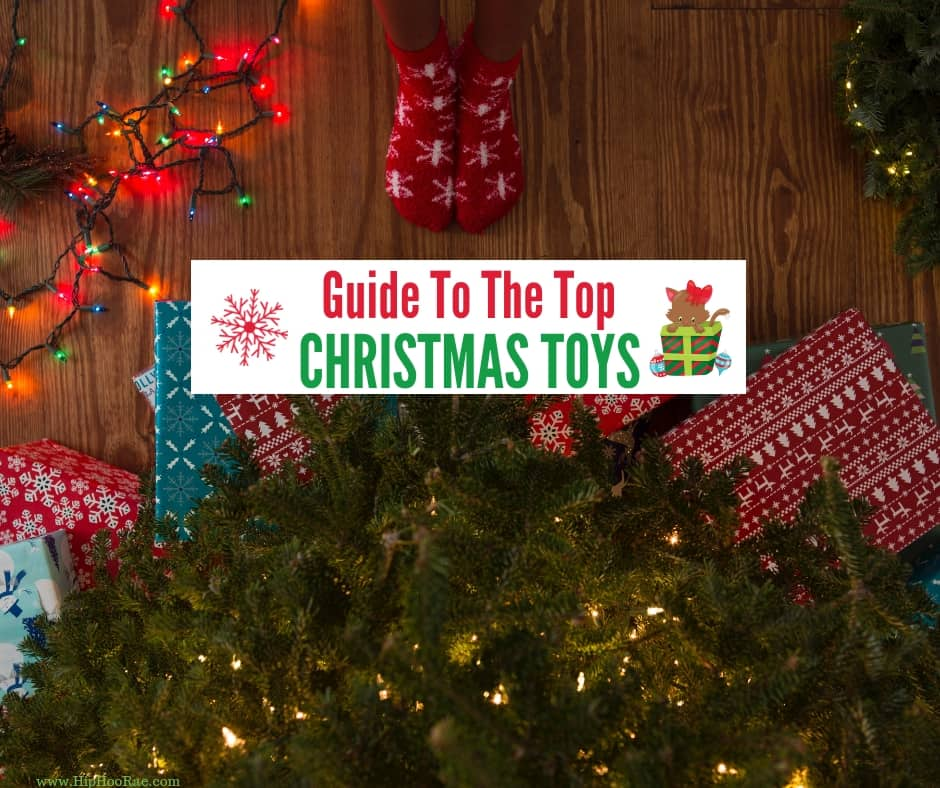 Guide To The Top Christmas Toys 2019 Christmas Holiday Toys Gift Ideas