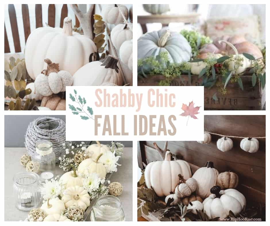 Shabby Chic Fall Decorating Ideas Hip Hoo Rae