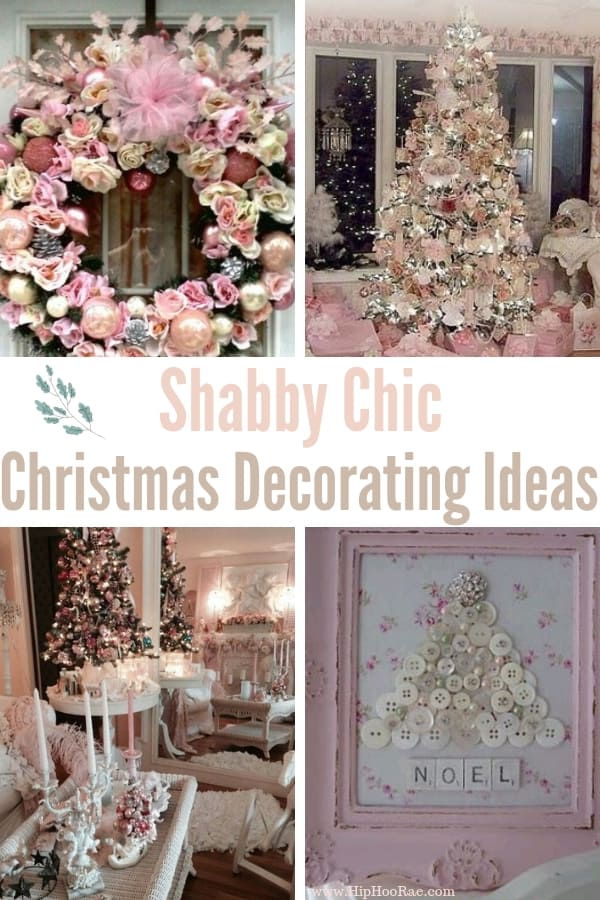 Sensational Shabby Chic Christmas Decorating Ideas Hip Hoo Rae Download Free Architecture Designs Rallybritishbridgeorg