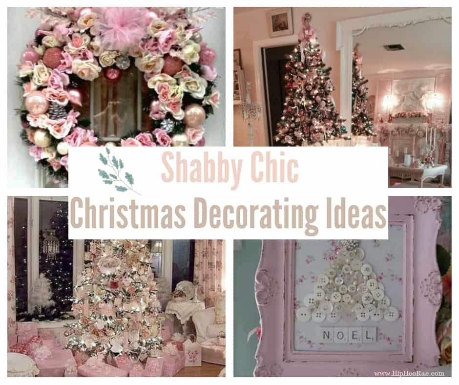 Miraculous Shabby Chic Christmas Decorating Ideas Hip Hoo Rae Download Free Architecture Designs Rallybritishbridgeorg