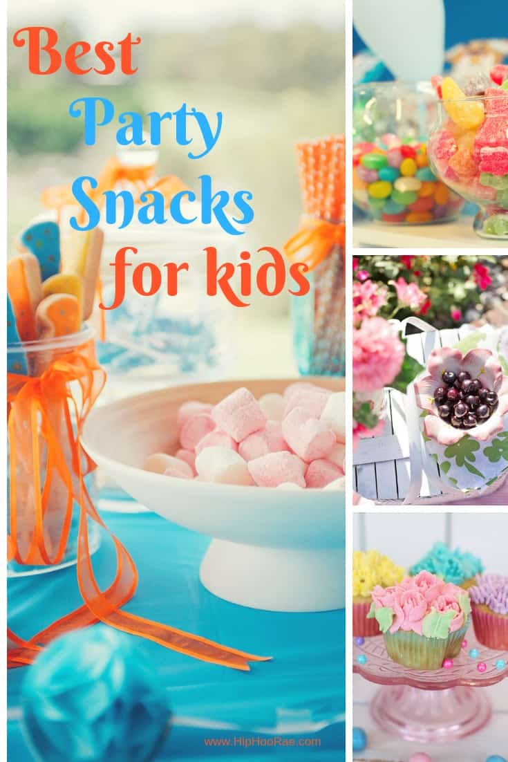 Best Party Snacks For Kids Cool Ideas To Help With Your Party June