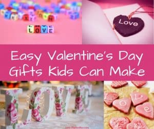 Easy Valentines Day Gifts Kids Can Make