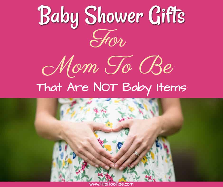 Baby Shower Gifts For Mom To Be Not Baby Fun And Thoughtful Hip