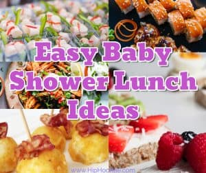 Easy Baby Shower Lunch Idea images and text overlay