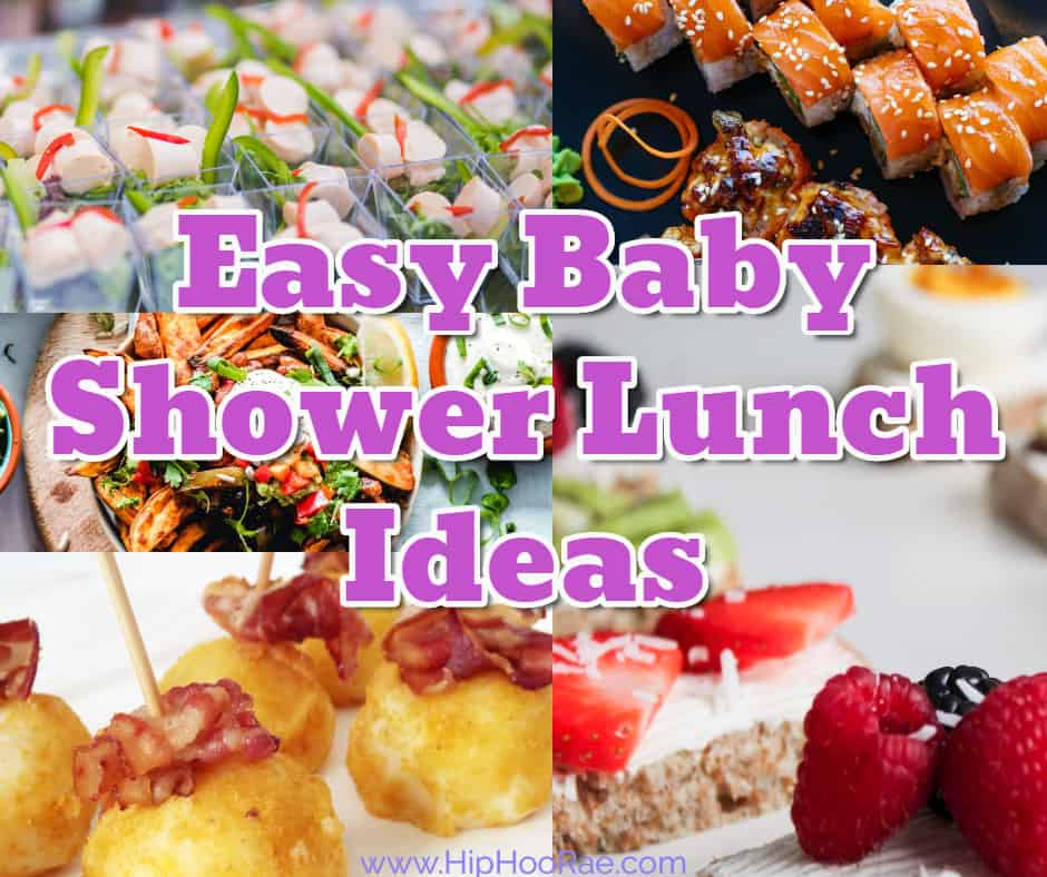 Easy Baby Shower Lunch Menu Ideas Non Stressful