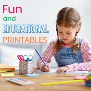 Fun and Educational Printables