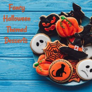 Fancy Halloween Themed Desserts and treats